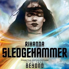 "Rihanna's Single-Cover zu ""Sledgehammer"" (Soundtrack aus ""Star Trek Beyond"")"