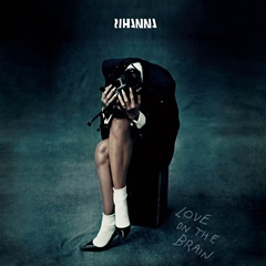 "Rihannas ""Love On The Brain"" Single-Cover"