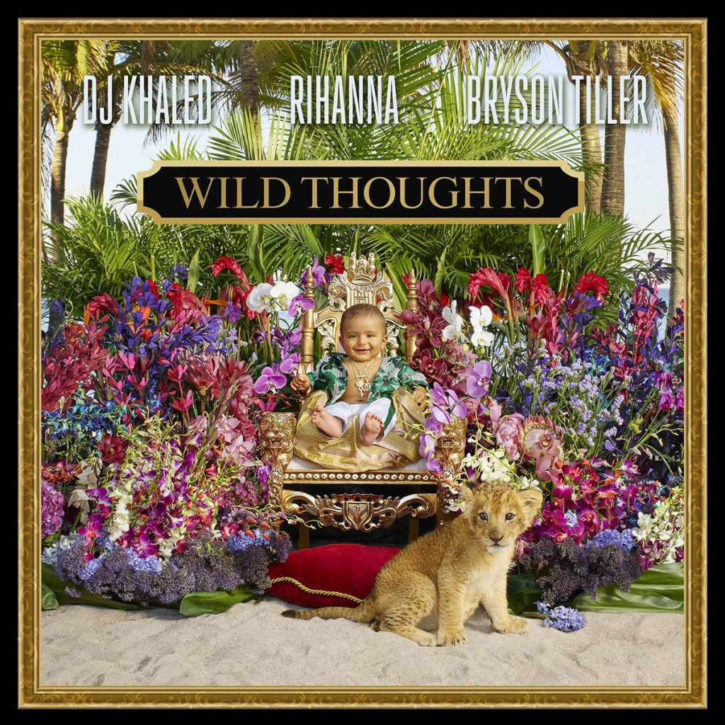"Single-Cover zu ""Wild Thoughts"" von DJ Khaled, Rihanna & Bryson Tiller"