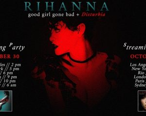 Rihanna - Disturbia Streaming-Party am 30. und 31. Oktober 2020